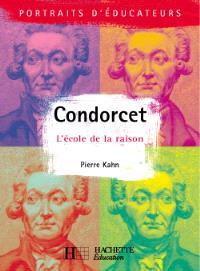 Condorcet : l'école de la raison