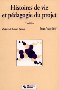 Histoires de vie et pédagogie du projet