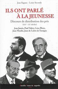 Ils ont parlé à la jeunesse : discours de distribution des prix, XIXe-XXe siècles