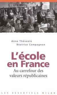 L'école en France : au carrefour des valeurs républicaines