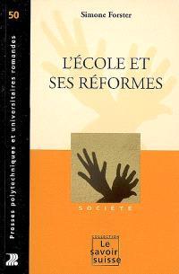 L'école et ses réformes