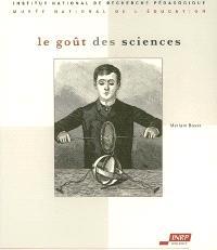 Le goût des sciences