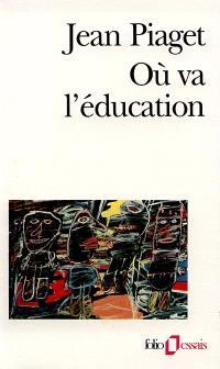 Où va l'éducation ?
