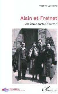 Alain et Freinet : une école contre l'autre ?