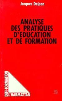 Analyse des pratiques d'éducation et de formation : les états de la situation éducative