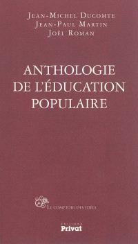 Anthologie de l'éducation populaire