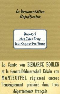 Bismarck chez Jules Ferry : le problème scolaire en Alsace et en Lorraine : le régime confessionnel, le bilinguisme