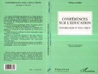 Conférences sur l'éducation : psychologie et éducation