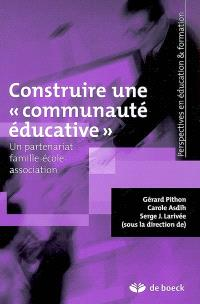 Construire une communauté éducative : un partenariat famille-école-association