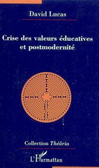 Crise des valeurs éducatives et postmodernité
