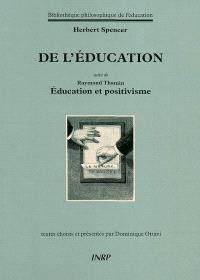 De l'éducation. Suivi de Education et positivisme