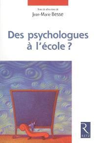 Des psychologues à l'école