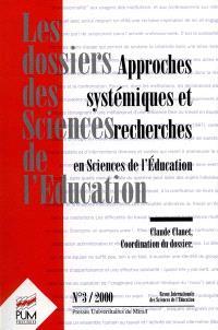 Dossiers des sciences de l'éducation (Les). n° 3 (2000), Approches systémiques et recherches en sciences de l'éducation