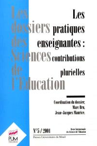 Dossiers des sciences de l'éducation (Les). n° 5, Les pratiques enseignantes : contributions plurielles