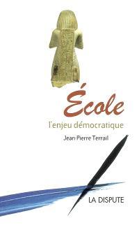 Ecole, l'enjeu démocratique