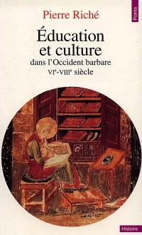 Education et culture dans l'Occident barbare : VIe-VIIIe siècle
