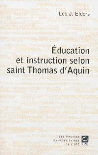 Education et instruction selon saint Thomas d'Aquin : aspects philosophiques et théologiques