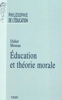 Education et théorie morale