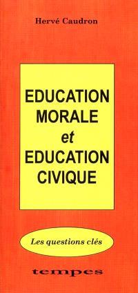 Education morale et éducation civique