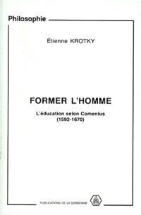 Former l'homme : l'éducation selon Comenius (1592-1670)