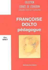 Françoise Dolto pédagogue
