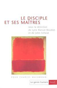 Genre humain (Le). n° 37, Le disciple et ses maîtres : pour Charles Malamoud