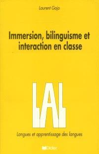 Immersion, bilinguisme et interaction en classe