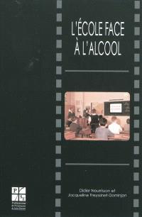 L'école face à l'alcool : un siècle d'enseignement antialcoolique (1870-1970)