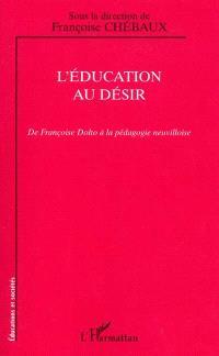 L'éducation au désir : de Françoise Dolto à la pédagogie neuvilloise