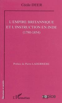 L'Empire britannique et l'instruction en Inde (1780-1854)