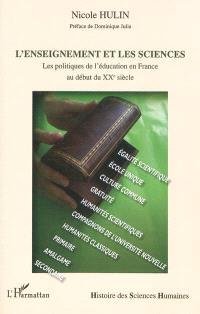 L'enseignement et les sciences : les politiques de l'éducation en France au début du XXe siècle