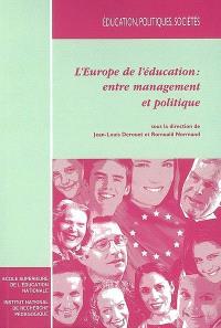 L'Europe de l'éducation : entre management et politique