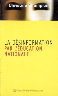La désinformation par l'Education nationale