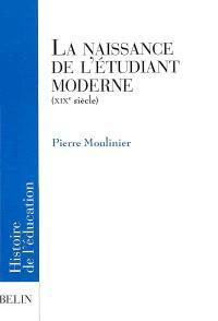 La naissance de l'étudiant moderne au XIXe siècle