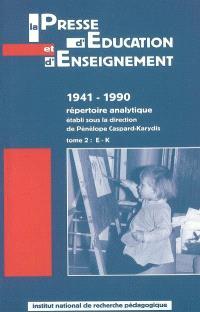 La presse d'éducation et d'enseignement : 1941-1990, répertoire analytique. Volume 2, E-K
