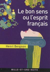 Le bon sens ou L'esprit français