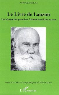 Le livre de Lauzun : une histoire des premières maisons familiales rurales