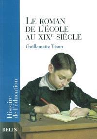 Le roman de l'école au XIXe siècle