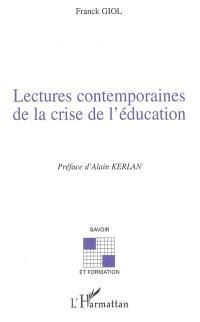 Lectures contemporaines de la crise de l'éducation