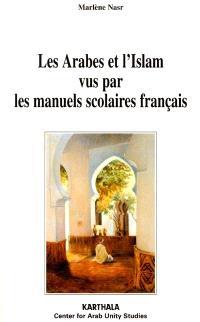 Les Arabes et l'Islam vus par les manuels