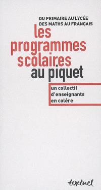 Les programmes scolaires au piquet : du primaire au lycée, des maths au français