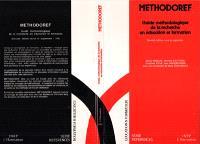Méthodoref : guide méthodologique de la recherche en éducation et formation