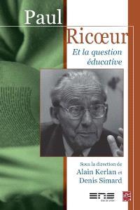 Paul Ricoeur et la question éducative