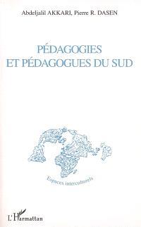 Pédagogies et pédagogues du Sud