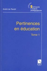Pertinences en éducation. Volume 1