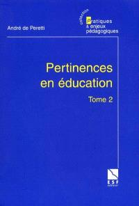 Pertinences en éducation. Volume 2