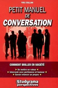 Petit manuel de conversation : comment briller en société