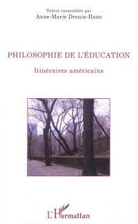 Philosophie de l'éducation : itinéraires américains