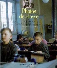 Photos de classe : Guy Tonneau, instituteur et photographe