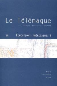 Télémaque (Le). n° 20, Educations américaines ?
